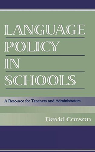 Language Policy in Schools: A Resource for Teachers and Administrators