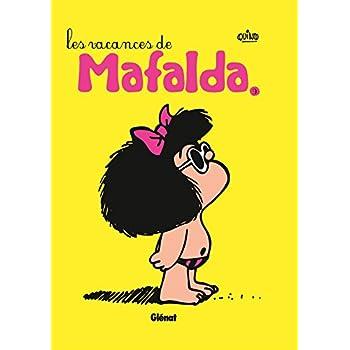 Mafalda - Tome 09 NE: Les vacances de Mafalda