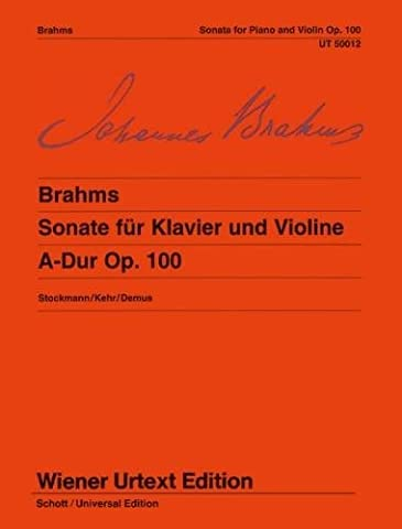 Johannes Brahms: Sonata for Violin and Piano in A major, Op. 100 (Urtext)