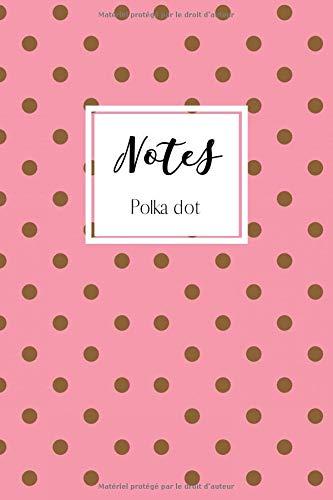 Girly Kostüm Cute - Notes: Un carnet de notes à pois - Polka dot