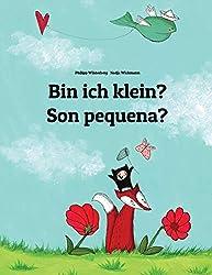 Bin ich klein? Son pequena?: Kinderbuch Deutsch-Galicisch (zweisprachig/bilingual)