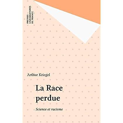 La Race perdue: Science et racisme (Questions)
