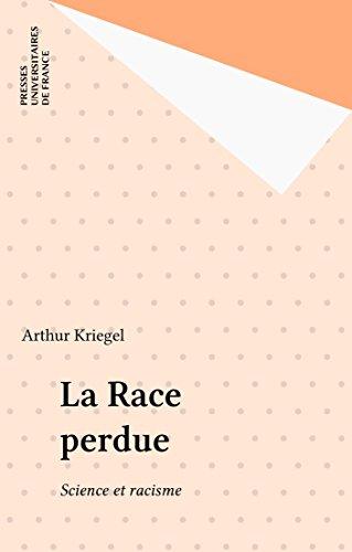 La Race perdue: Science et racisme