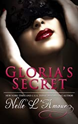 Gloria's Secret (Volume 1) by Nelle L'Amour (2013-12-17)
