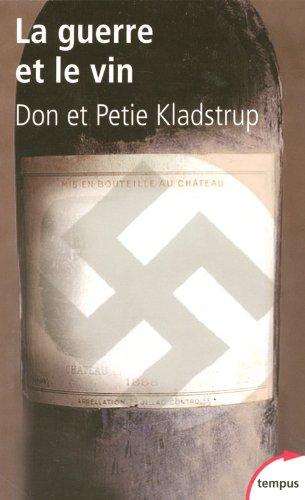 La guerre et le vin par Donald KLADSTRUP