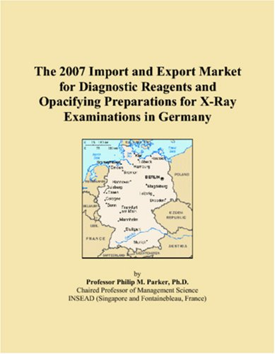 The 2007 Import and Export Market for Diagnostic Reagents and Opacifying Preparations for X-Ray Examinations in Germany