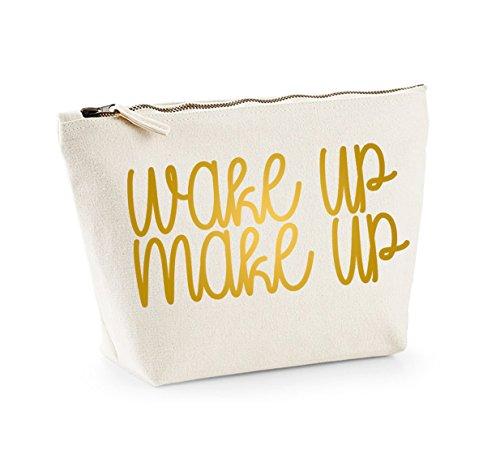 Wake Up, Make Up - Fun Slogan, Make Up and Cosmetics Bag, Accessory Organiser Natural/Gold