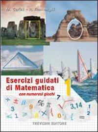 Esercizi guidati di matematica. Per la Scuola media: 1