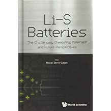 Li-S Batteries: The Challenges, Chemistry, Materials and Future Perspectives