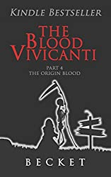 The Blood Vivicanti Part 4 (English Edition)