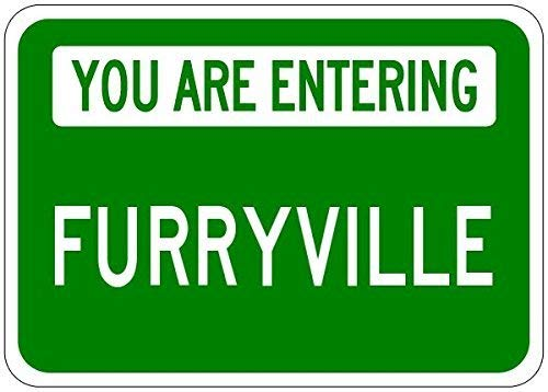 You Are Entering Furryville - Customized Furry Lastname - 12