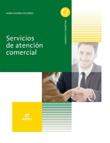 Servicios de atención comercial par María Eugenia Escudero Aragón
