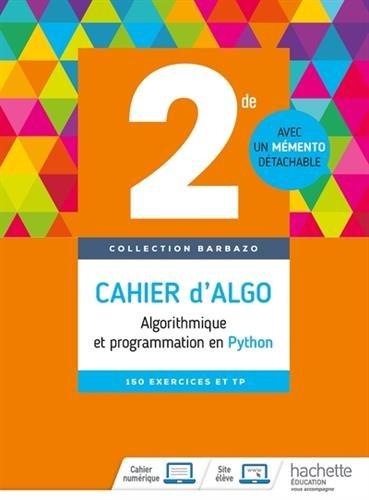 Cahier d'algo 2nde : Algorithmique et programmation en Python