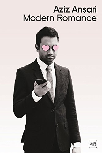 Modern Romance (Hauteville) par Aziz Ansari