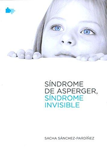 Síndrome de Asperger. Síndrome invisible.