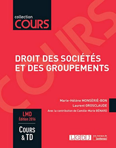 Droit des sociétés et des groupements, 3ème Ed.