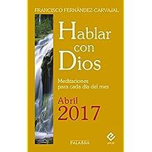 Hablar con Dios - Abril 2017