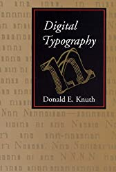 Digital Typography (Center for the Study of Language and Information Publication Lecture Notes)