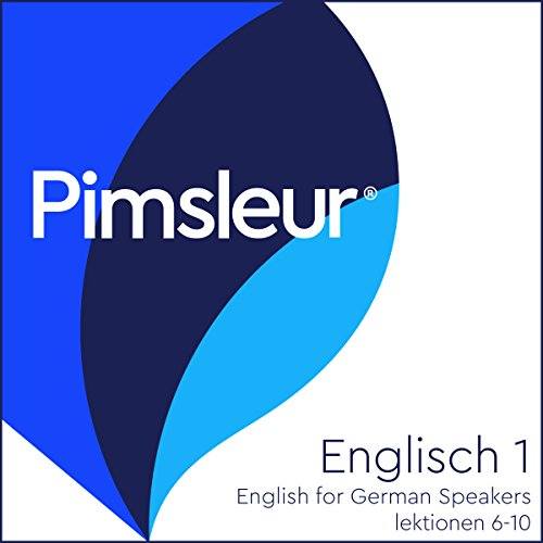 Preisvergleich Produktbild ESL German Phase 1, Unit 06-10: Learn to Speak and Understand English as a Second Language with Pimsleur Language Programs