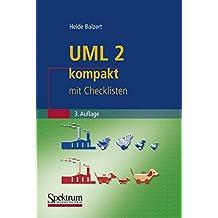 UML 2 kompakt: mit Checklisten (IT kompakt)