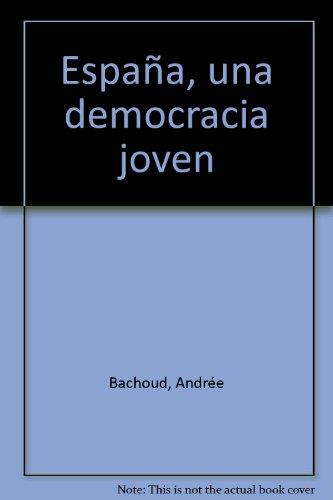 España, una democracia joven