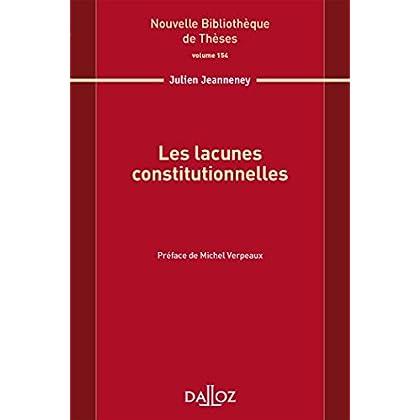 Les lacunes constitutionnelles. Volume 154
