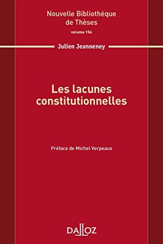 Les lacunes constitutionnelles par Julien Jeanneney