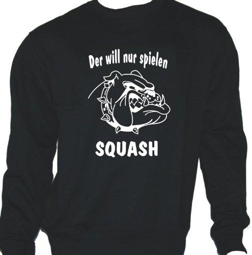Der will nur spielen - Squash; Sweatshirt schwarz, Gr. XL