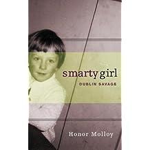 Smarty Girl: Dublin Savage