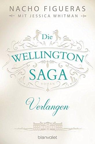 die-wellington-saga-verlangen-roman