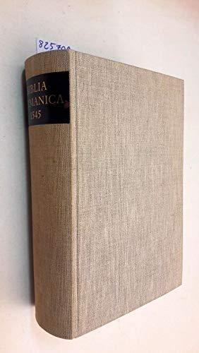 Biblia Germanica 1545. (Die Bibel in der deutschen Übersetzung Martin Luthers. Faksimile)