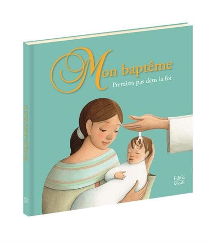 Mon baptême : Premiers pas dans la foi par Guillaume Arnaud