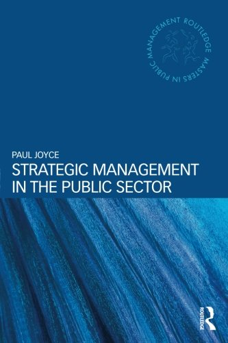 Strategic Management in the Public Sector (Routledge Masters in Public Management)