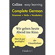 Easy Learning German Complete Grammar, Verbs and Vocabulary (3 books in 1) (Collins Easy Learning German) (German Edition)