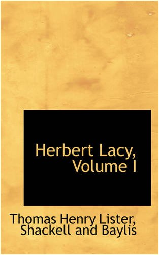 Herbert Lacy, Volume I