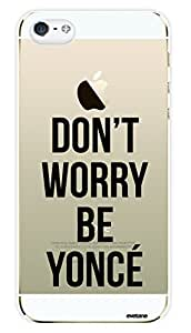 EVETANE - Coque crystal Don't worry pour Apple iPhone 5/5S