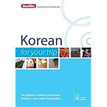 Berlitz Language: Korean For Your Trip (Berlitz For Your Trip)