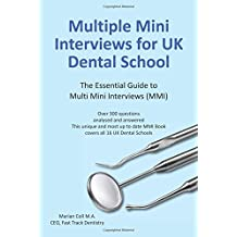 Multiple Mini Interviews (MMI) for UK Dental School
