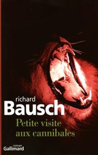 Petite visite aux cannibales par Richard Bausch