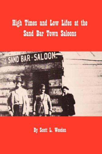 High Times and Low Lifes at the Sand Bar Town Saloons Cover Image