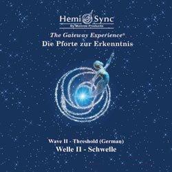 Tief-körper-wellen - (Hemi-Sync Die Pforte zur Erkenntnis - Welle II - Schwelle)