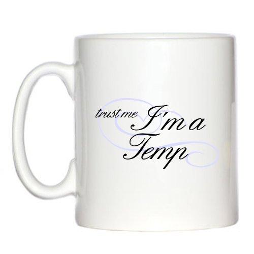 trust-me-im-a-temp-10oz-mug
