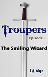 Troupers: The Smiling Wizard
