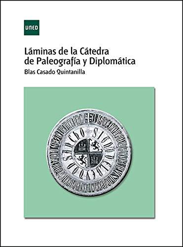 Láminas de la cátedra de paleografía y diplomática (ADENDA) por Blas Casado Quintanilla