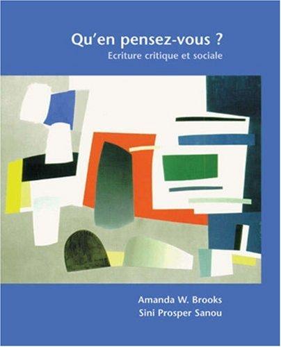 Qu'En Pensez-Vous: Ecriture Critique Et Sociale par Amanda Brooks