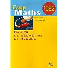 Cahier de géométrie et mesure CE2 Cap Maths