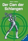 Der Clan der Schlangen (Spy High, Band 3)