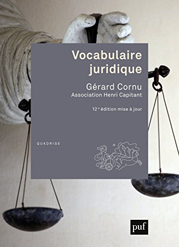 Vocabulaire juridique: Association Henri Capitant (Quadrige dicos poche) par Gérard Cornu