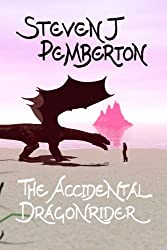 The Accidental Dragonrider: Volume 1