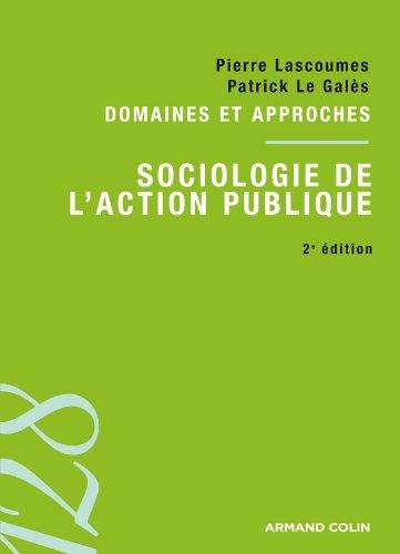 Sociologie de l'action publique: Domaines et approches